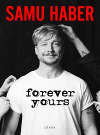 Haber, Samu: Forever Yours