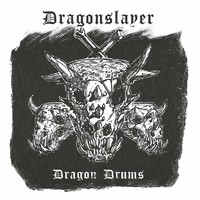 Dragonslayer: Dragon Drums