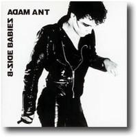 Ant, Adam: B-Side Babies