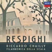 Chailly Riccardo: Respighi