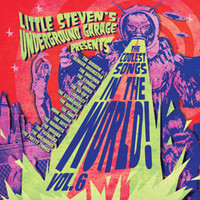 V/A : Little Steven's underground garage presents: Coolest songs in the world vol.6