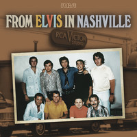 Presley, Elvis: From Elvis In Nashville