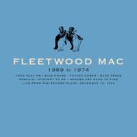 Fleetwood Mac: Fleetwood Mac (1969-1974)