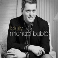 Buble, Michael: Totally
