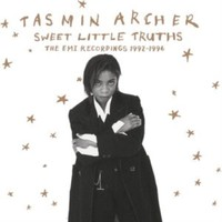 Archer, Tasmin: Sweet little truths ~ the emi years 1992-1996