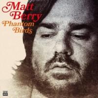 Berry, Matt: Phantom birds