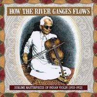 V/A: How The River Ganges Flows