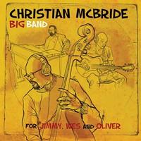 McBride, Christian: For Jimmy, Wes, & Oliver