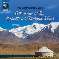 V/A: Folk music of china, vol. 8 - folk songs of the kazakh & kyrgyz tribes