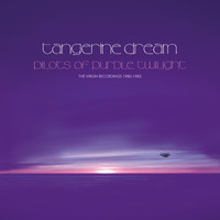 Tangerine Dream: Pilots of Purple Twilight: The Virgin Recordings 1980 - 1983