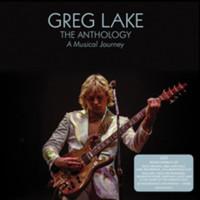 Lake, Greg: The Anthology: A Musical Journey