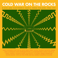 V/A : Cold War On The Rocks – Disco And Electronic Music From Finland 1980–1991
