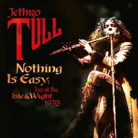 Jethro Tull: Nothing is easy - live at the isle