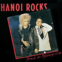 Hanoi Rocks: Back To Mystery City