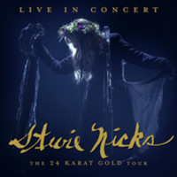 Nicks, Stevie: Live In Concert The 24 Karat Gold Tour