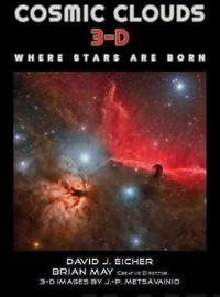 May, Brian: Cosmic Clouds 3-D - Where Stars Are Born