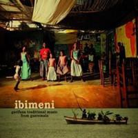 Ibimeni: Garifuna traditional music from Guatemala