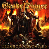 Grave Digger : Liberty or death
