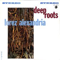 Alexandria, Lorez: Deep Roots