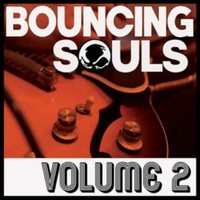 Bouncing Souls: Volume 2