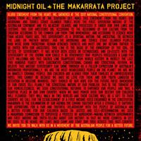 Midnight Oil : Makarrata Project