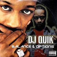 Dj Quik Balance Options Record Shop X
