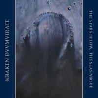 Kraken Duumvirate: The Stars Below, The Seas Above
