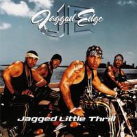 Jagged, Edge: Jagged Little Thrill