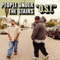 People Under The Stairs: O.S.T.
