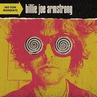 Armstrong, Billie Joe: No Fun Mondays