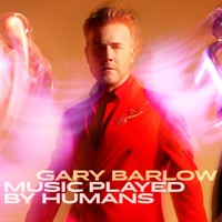 Barlow, Gary: Music Played By Humans