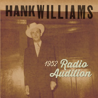 Williams, Hank: 1952 radio auditions
