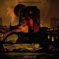 Rob Coffinshaker's Underground Fire: Ashes of Life