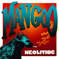 Mangoo: Neolithic -digipak