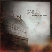 Saine: Break a pattern