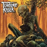 Torture Killer : Swarm!
