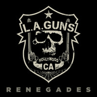 L.A. Guns: Renegades