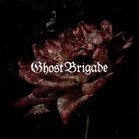 Ghost Brigade : MMV-MMXX