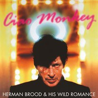 Brood, Herman: Ciao Monkey