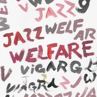 Viagra Boys: Welfare Jazz
