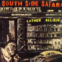 Allison, Luther: South Side Safari