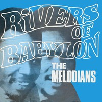 Melodians: Rivers of Babylon