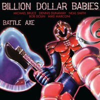 Billion Dollar Babies: Battle Axe