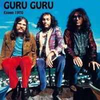 Guru Guru: Live in Essen 1970