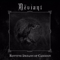 Deviant: Rotting Dreams Of Carrion