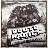 Roots Radics: Radical Dub Session