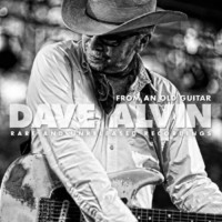 Alvin, Dave: From an Old Guitar