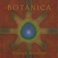 Botanica: Strange Attractor