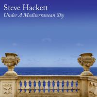 Hackett, Steve: Under a Mediterranean Sky
