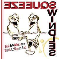 Bilal & Nikki Jean: Black coffe in bed